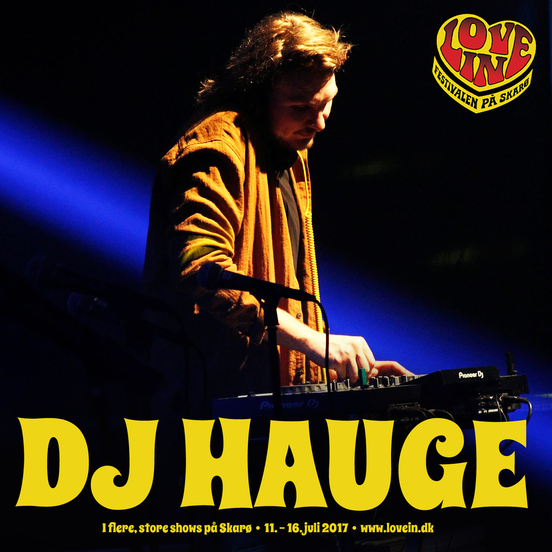DJ Hauge er garant for efterfest på Love In